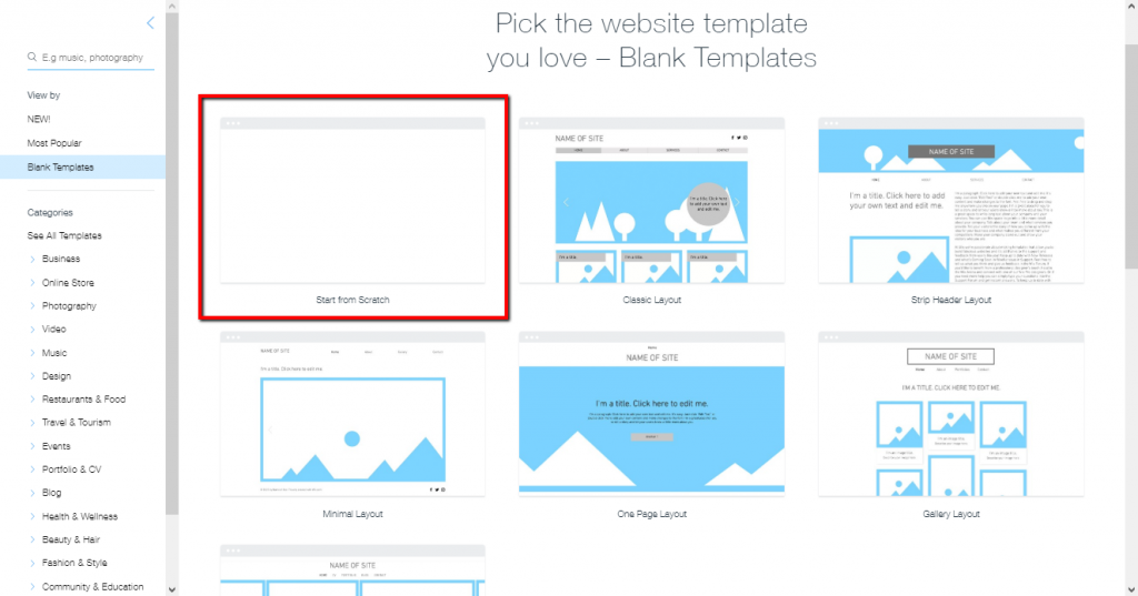 Wix offers a blank template to start your website from scratch